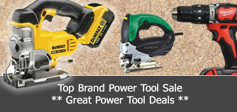 Power Tool Sale!