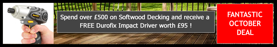 Spend over £500 on Softwood Decking and receive a free Durofix Impact Driver